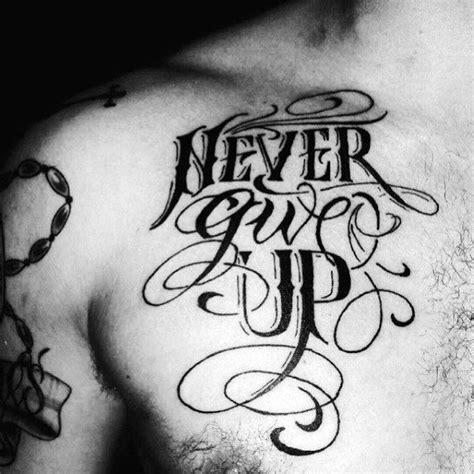 never give up tattoos 60 never give up tattoos for phrase design ideas