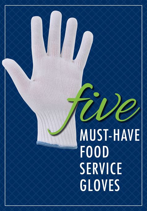 Should Food Servers Wear Gloves by Five Must Food Service Gloves The Hubert Company