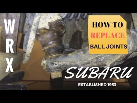 how to replace a lower ball joint youtube subaru ball joint replacement how to youtube