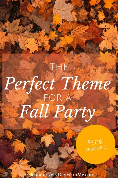 party themes for the fall the perfect fall party theme celebrate every day with me