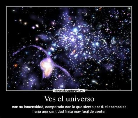 Imagenes Del Universo De Amor | ves el universo desmotivaciones