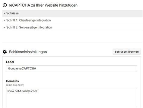 tutorial recaptcha php tutorial google recaptcha in nof einbinden