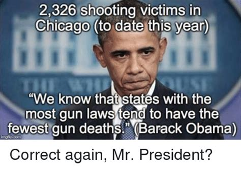 Obama Shooting Meme - 2326 shooting victims in chicago to date this year we know