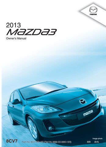 car owners manuals free downloads 2008 mazda mazdaspeed 3 electronic toll collection download 2013 mazda mazdaspeed 3 owner s manual pdf 611 pages