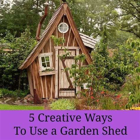 Shed Creative by 5 Creative Ways To Use A Garden Shed A Nation Of