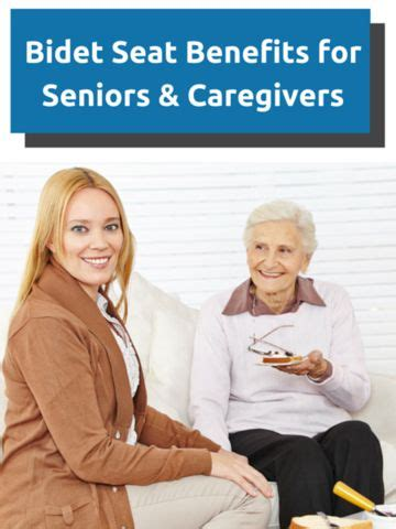 bidet benefits bidet seat benefits for seniors caregivers caregiver