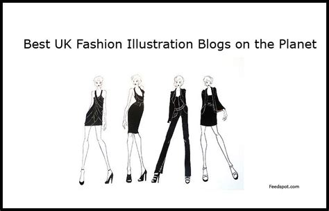 Best Fashion Illustration Blogs by Top 5 Uk Fashion Illustration Blogs And Websites In 2018