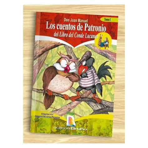 libro el cuento del antepasado los cuentos de patronio del libro del conde lucanor 1