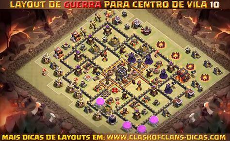 coc layout para guerra layouts para cv10 em guerra clash of clans dicas