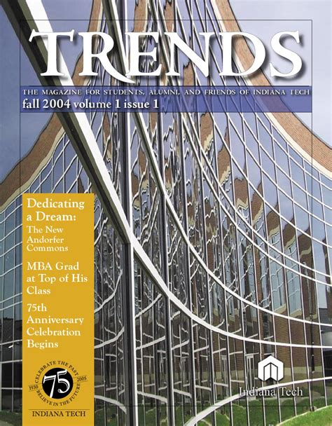 Indiana Tech Mba Marketing by Trends Fall 2004 Volume 1 Issue 1 By Indiana Tech