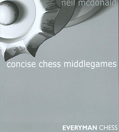 winning chess middlegames an essential guide to pawn structures books 3 concise chess middlegames
