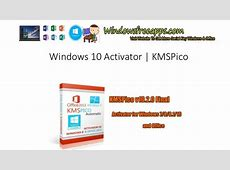 Windows 10 Activator Download Free | KMSPico Kmspico Windows 10