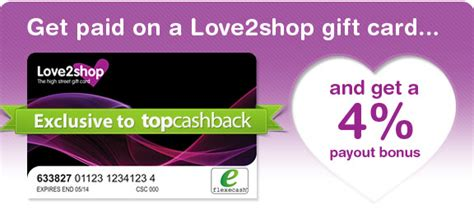 Love2shop Gift Cards - our blog get paid on a love2shop gift card plus receive a 4 payout bonus