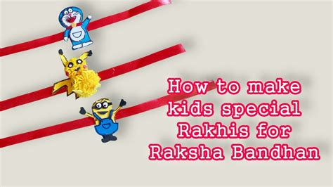How To Make A Handmade Rakhi - how to make special rakhi for raksha bandhan i rakhi