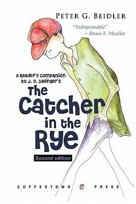tracking theme catcher in the rye a reader s companion to j d salinger s the catcher in the