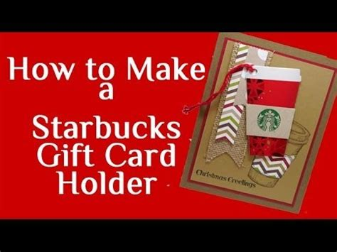How To Add A Starbucks Gift Card To App - how to make a starbucks gift card holder youtube