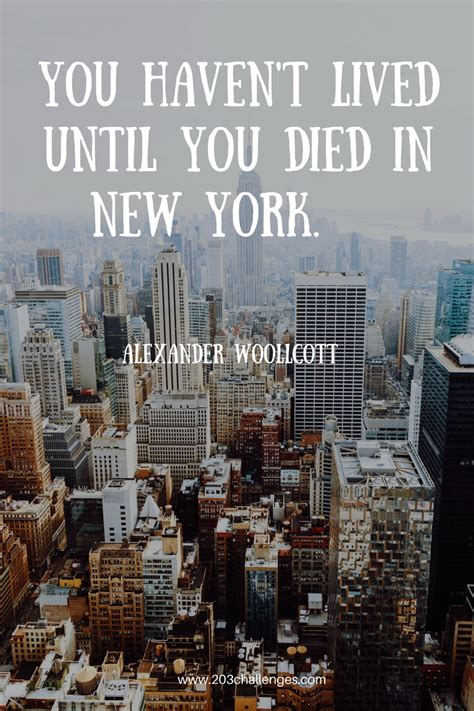 new york quotes 17 quotes about new york city that explain why everybody
