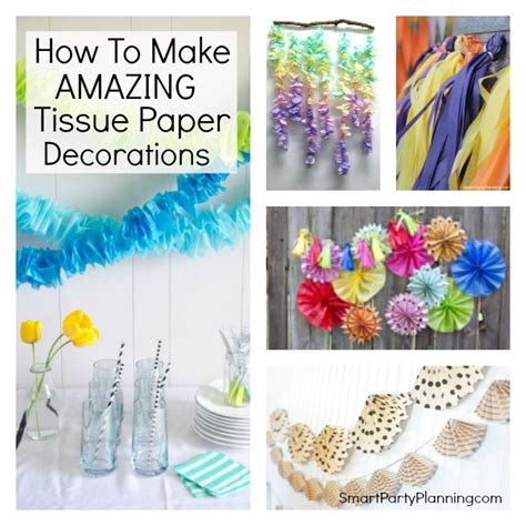 Make Tissue Paper Decorations - how to make amazing tissue paper decorations