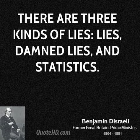 There Will Be Lies benjamin disraeli quotes quotehd