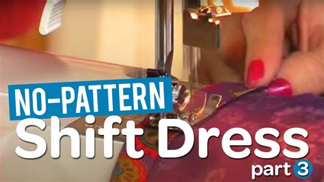 Make Your Own Shift by Create Your Own Gorgeous No Pattern Shift Dress Part 3