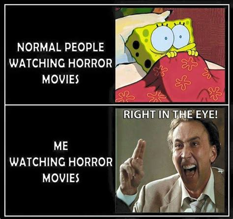 horror film quotes funny i watch horror movies through my fingers seems so much
