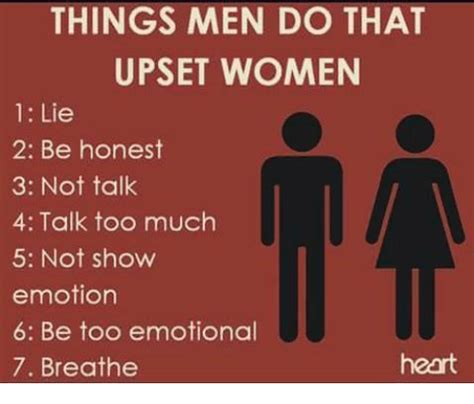 7 Things That Make Guys Upset by Things Do That Upset 1 Lie 2 Be Honest 3 Not