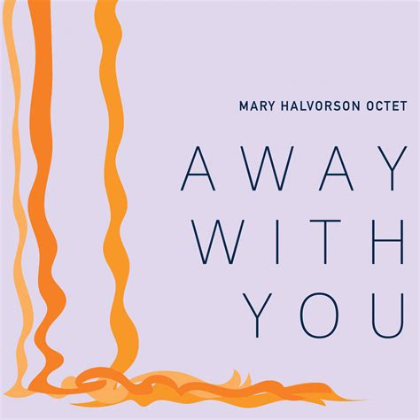 The You away with you halvorson
