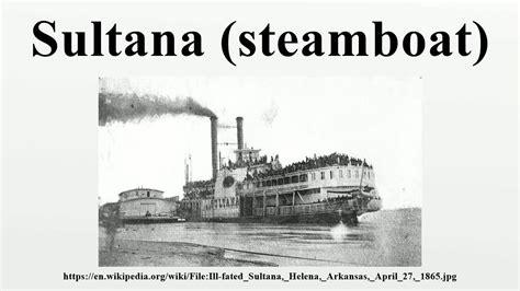steamboat youtube sultana steamboat youtube