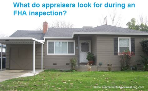 what do appraisers look for during an fha inspection