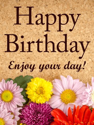 enjoy your day happy birthday card birthday greeting cards by davia