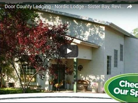 Places To Stay In Door County Wi by Nordic Lodge Bay Review Door County
