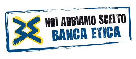 Banca Popolare Sviluppo Napoli by Banca Etica Ok Al Bilancio Integrato In Utile Eletto Il