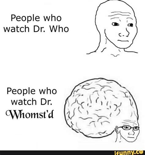 Whomst Memes - whomst know your meme
