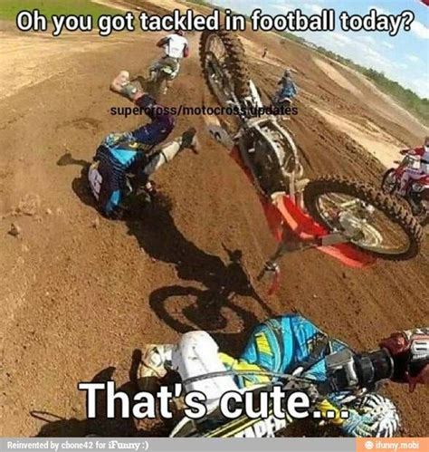 Motocross Meme - can you top that motocross memes dirt bike pictures