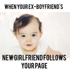 Stalker Ex Girlfriend Meme - 1000 ideas about ex boyfriends girlfriend on pinterest