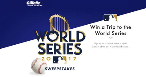 World Series Sweepstakes 2017 - gillette on demand world series 2017 sweepstakes