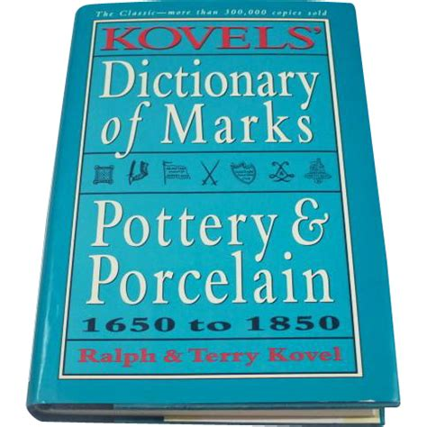 porcelain doll dictionary kovels dictionary of marks pottery and porcelain 1650