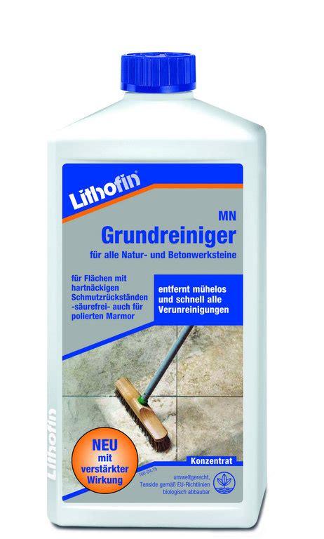 Zement Fliesen Entfernen by Lithofin Mn Grundreiniger 1l Reinigung Zementfliesen