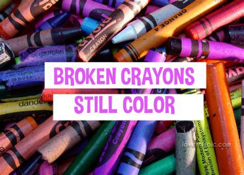 a broken crayon still colors how to live godã s will for your in spite of your past books broken crayons pictures photos and images for