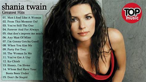 download mp3 full album shania twain best of shania twain greatest hits full album 2017 youtube