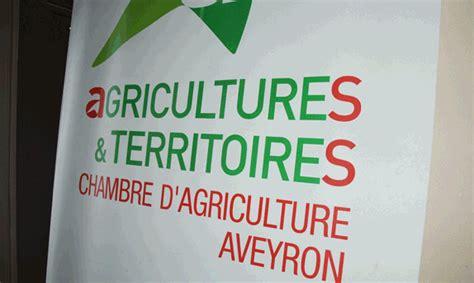 chambre d agriculture rodez elections chambre d agriculture aveyron les premiers