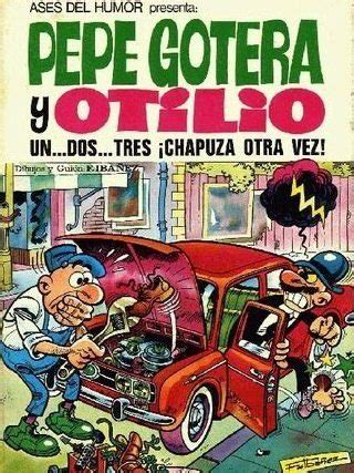 pepe gotera y otilio 11 best spanish comics for all levels my daily spanish