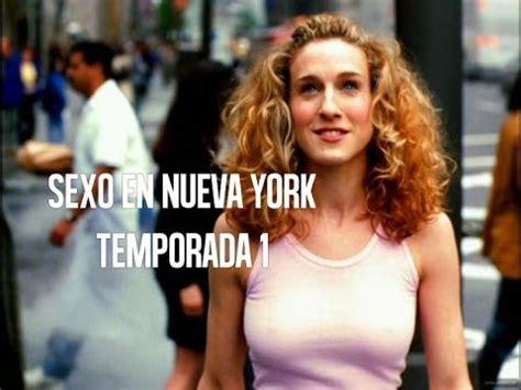 sexo en nueva york critica temporada  youtube