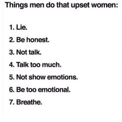 7 Things That Make Upset by Things Do That Upset 1 Lie 2 Be Honest 3