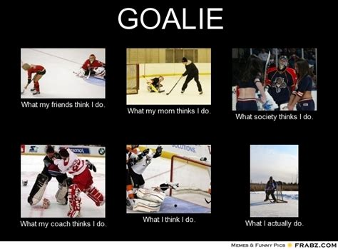 Hockey Goalie Memes - the gallery for gt funny hockey goalie memes