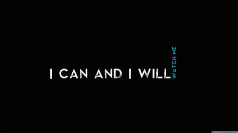 hd wallpapers for pc quotes download quotes i can and i will hd wallpaper wallpapers