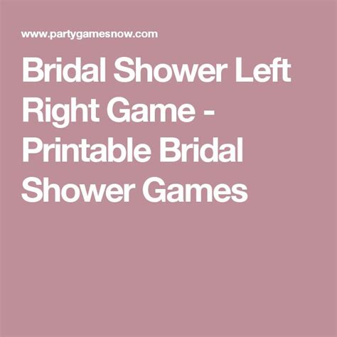 Bridal Shower Left Right Free by 25 Best Ideas About Free Bridal Shower On