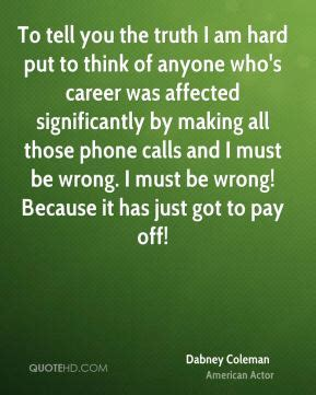 i am tough and sometimes i tell it dabney coleman quotes quotehd