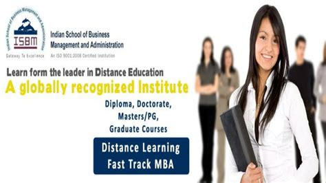 Is Distance Degree Valid For Mba by Isbm Mumbai Mba Course Is Aicte Approved And Also By