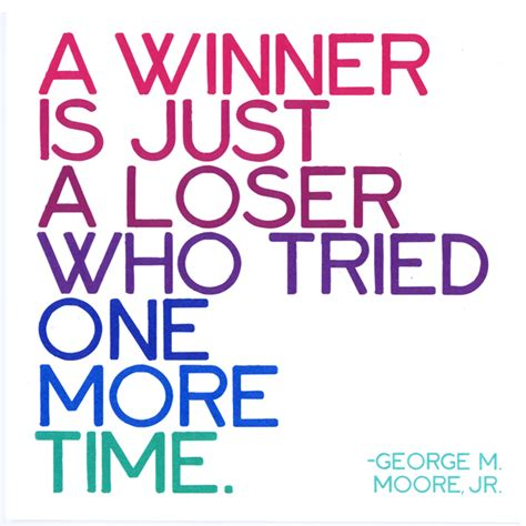 Loser To Winner by Card Quotable A Winner Is Just A Loser